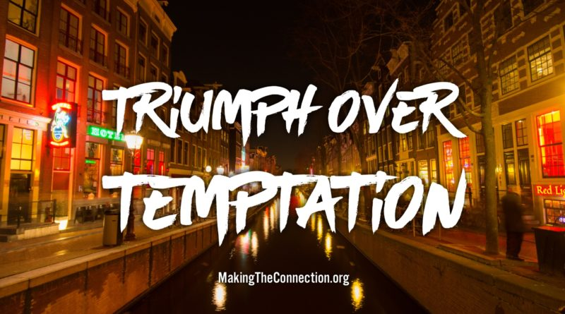 Triumph Over Temptation