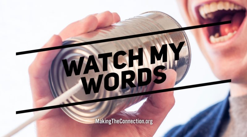 Watch My Words