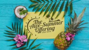 Summer Offering