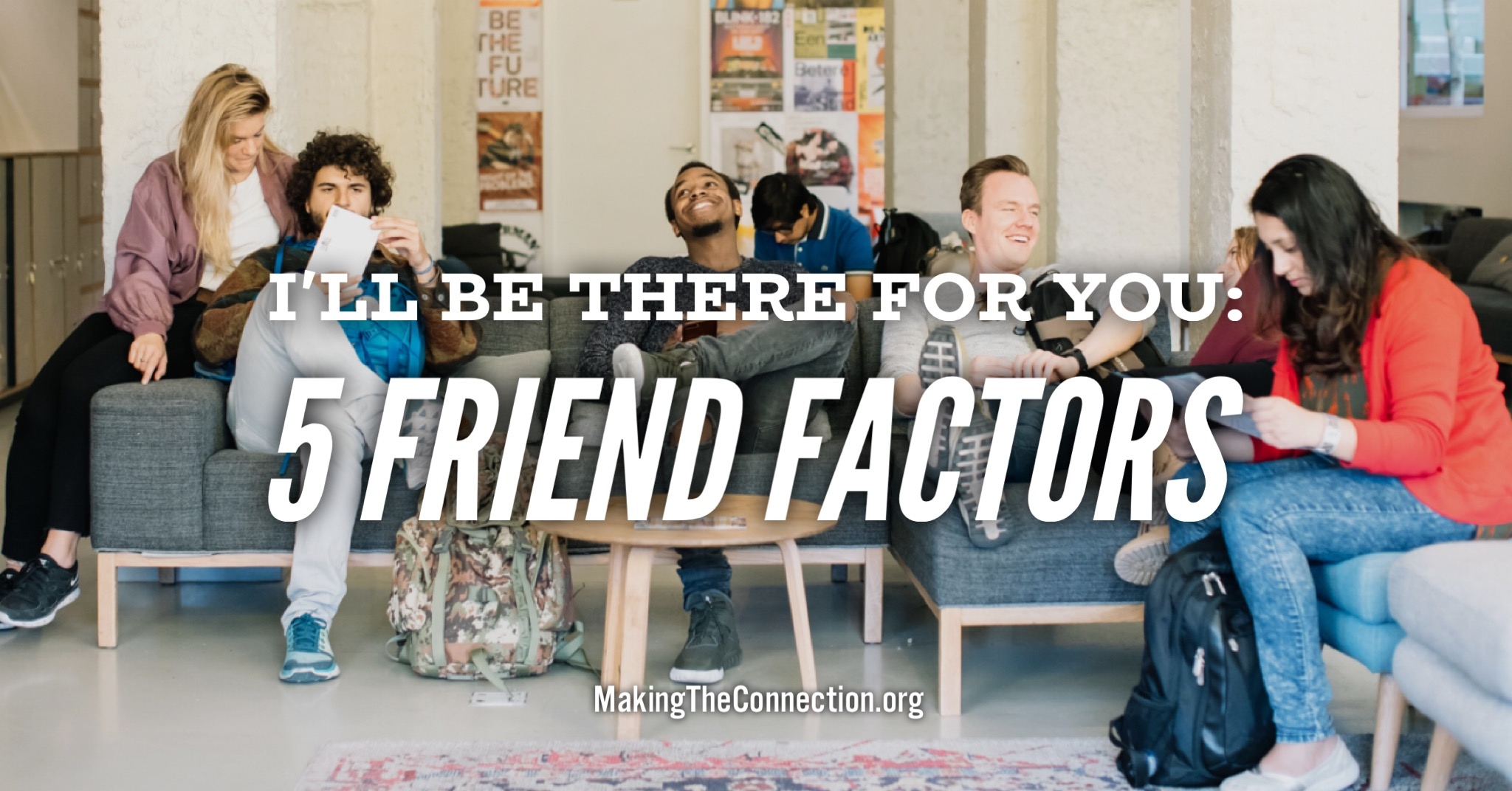 5 Friendship Factors