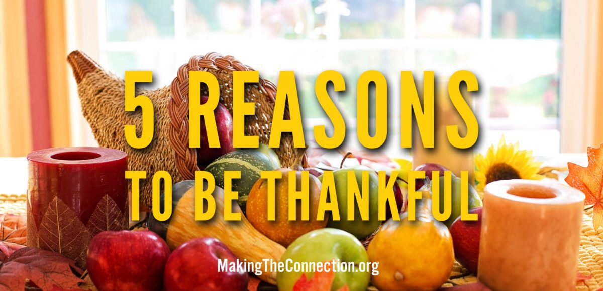 5 reasons to be thankful