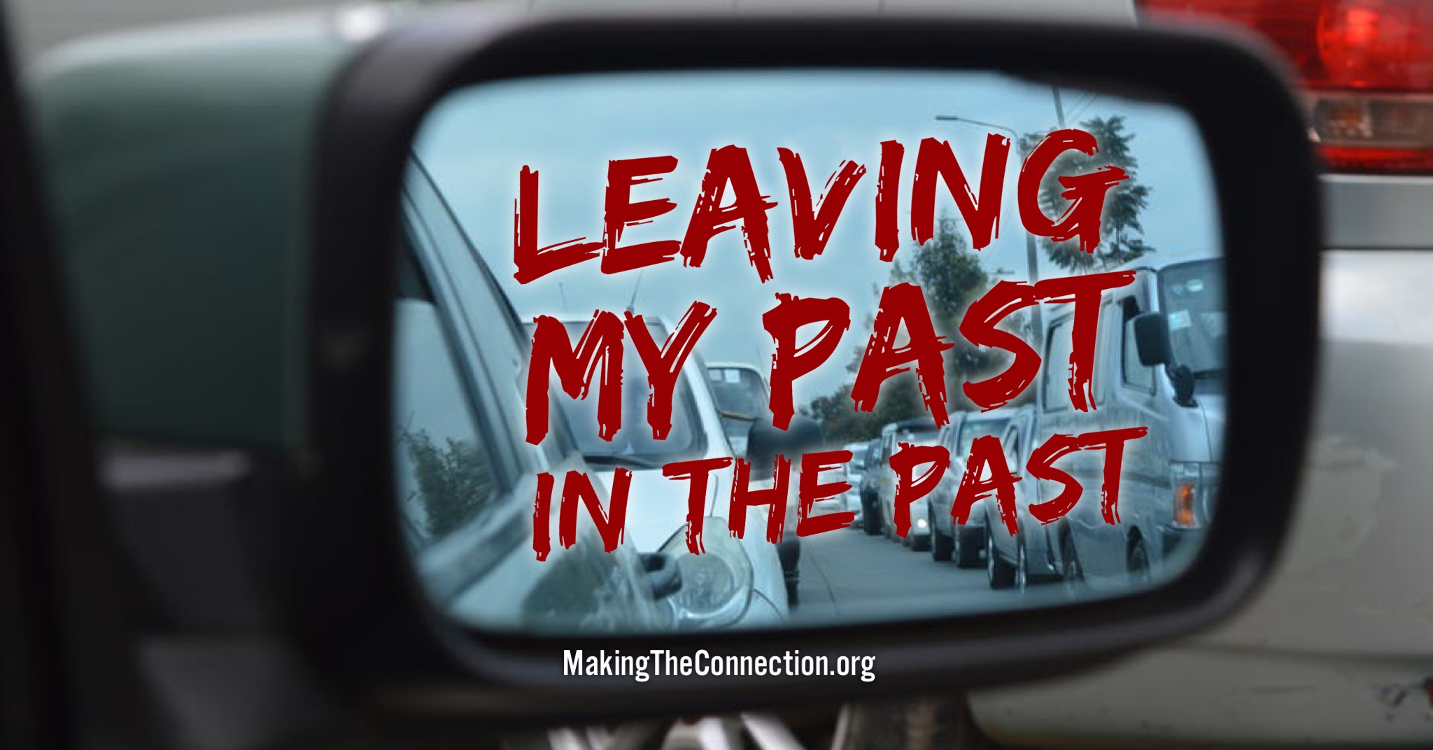 Leaving my past in the past