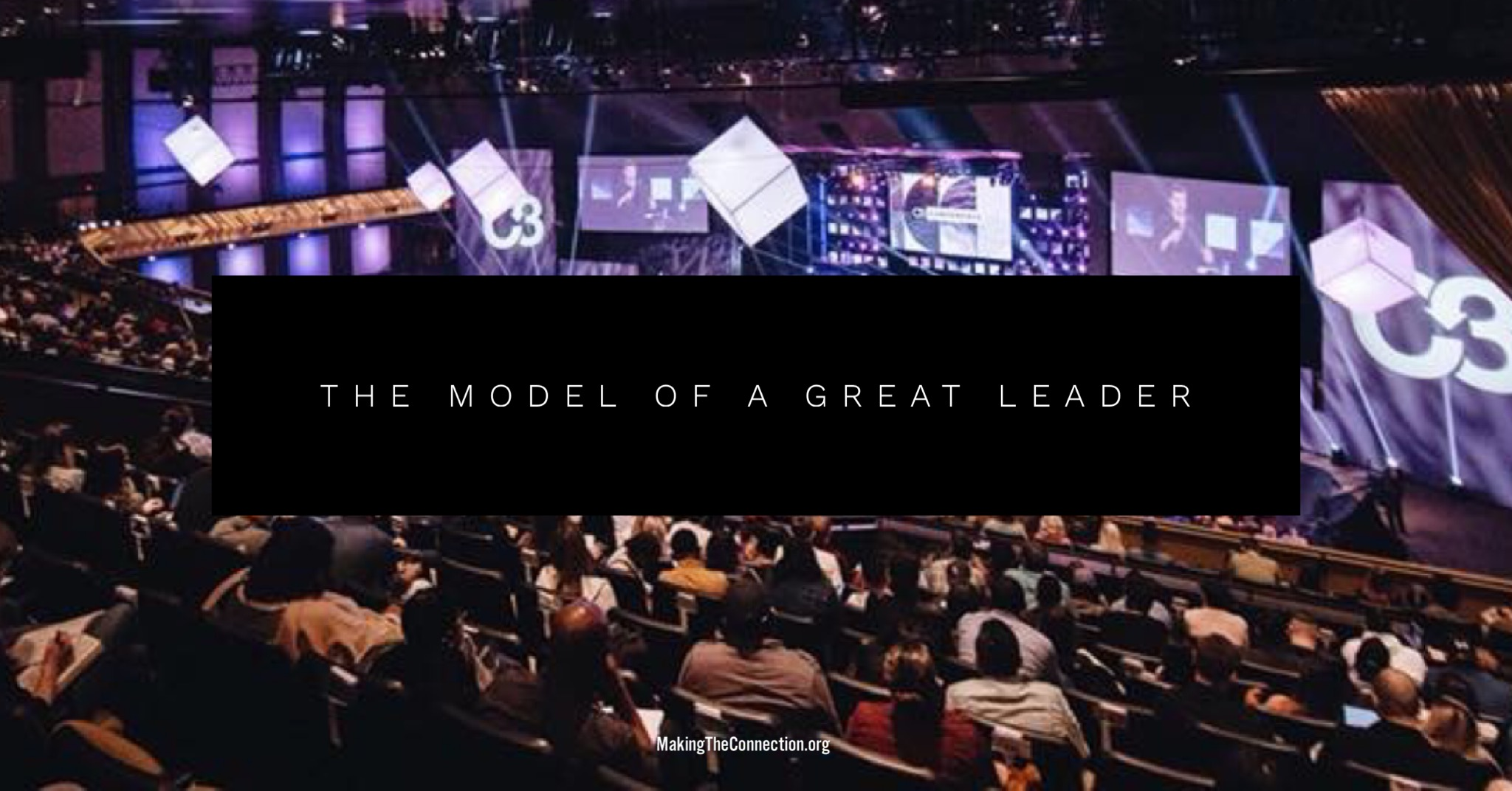 The model of a great leader