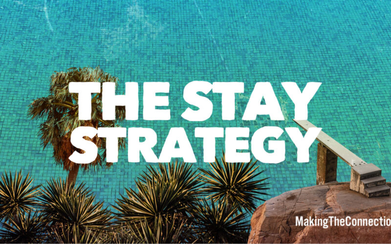 Stay Strategy