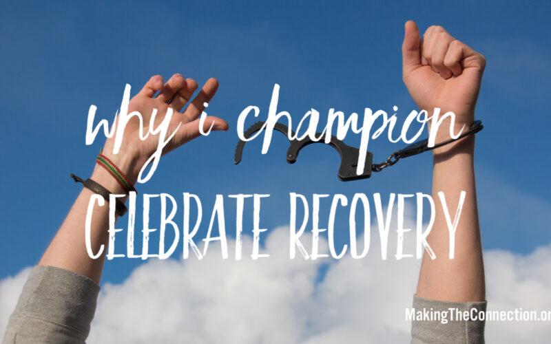 Champion Celebrate Recovery
