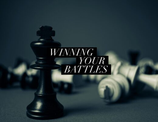 winning your battles